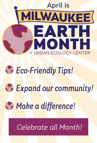 Milwaukee Earth Month