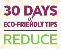 #MKEEarthMonth Eco-Tips: Reduce