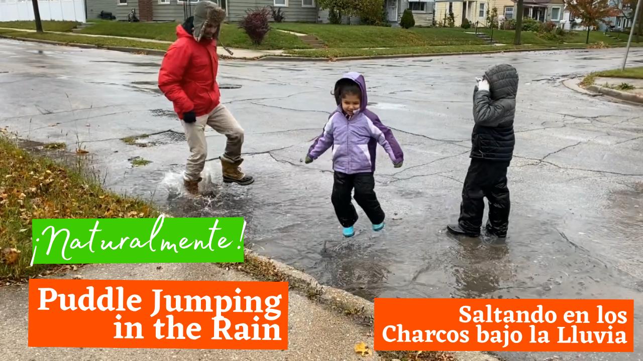 Puddle Jumping in the Rain (Saltando en los Charcos bajo la Lluvia)