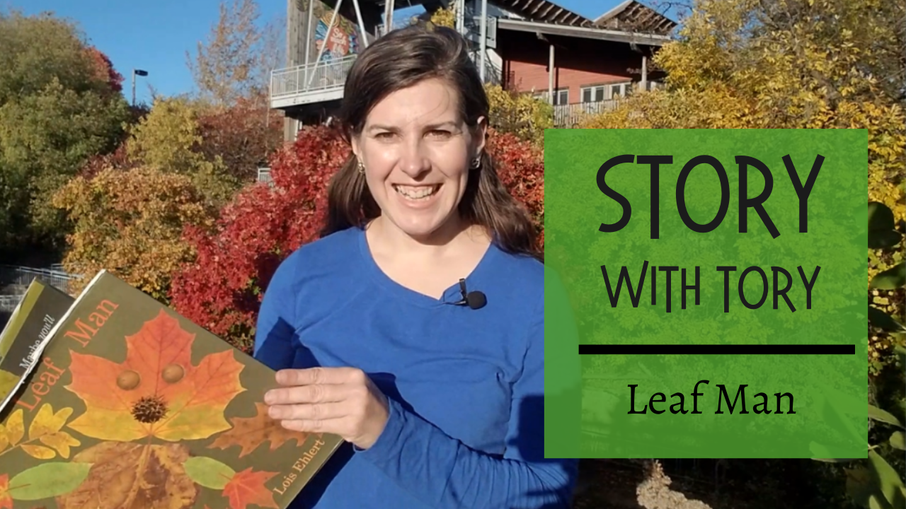 Story with Tory: Leaf Man