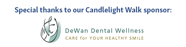 Thank you to DeWan Dental Wellness, our Candlelight Walk sponsor!
