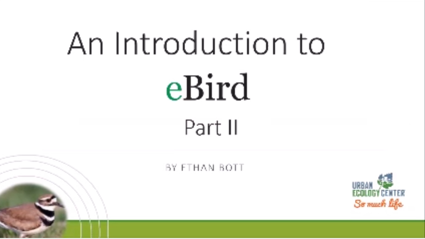 Intro to eBird: Part 2 (Recorded Live Lecture)